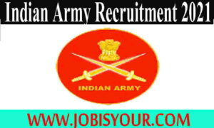 Indian Army NCC Special Entry 2021 Recruitment