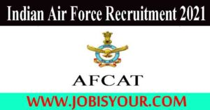 Indian Air Force AFCAT Recruitment 2021|Signs of Success |Apply online