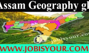 Hot Geography Questions of Assam   For Competitive Examinations