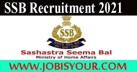 SSB Recruitment 2021 | SSB Head Constable Recruitment -Go Fast to Apply Before Last Date